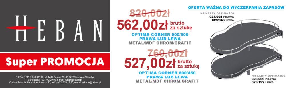 W specjalnej ofercie system do szafek narożnych OPTIMA CORNER 900/500 LUB 800/450 *Oferta ważna do wyczerpania zapasów